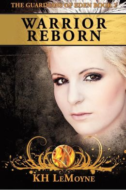 Warrior Reborn: The Guardians of Eden Book 2