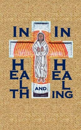 In Health And In Healing