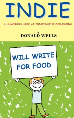 Indie: A Humorous Look at Independent Publishing