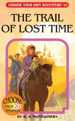 Trail of Lost Time (Choose Your Own Adventure Series)
