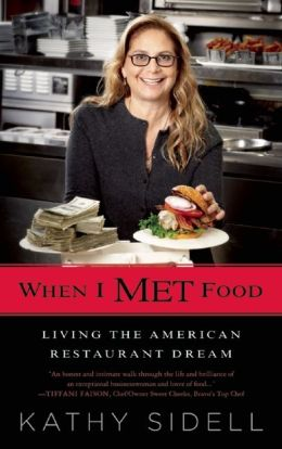 When I Met Food: Living the American Restaurant Dream