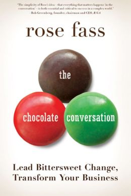 The Chocolate Conversation: Lead Bittersweet Change, Transform Your Business (Enhanced Edition)