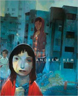 Andrew Hem: Dreams Towards Reality