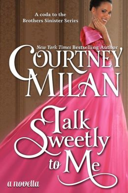 Talk Sweetly to Me (The Brothers Sinister, #5)