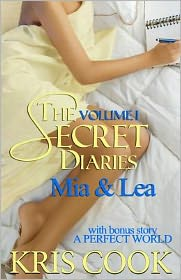 The Secret Diaries, Volume 1 MIA and Lea