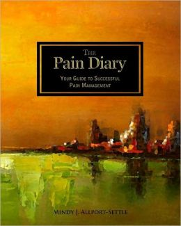 The Pain Diary: Your Guide to Successful Pain Management