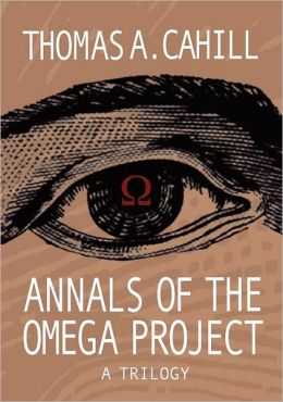 Annals of the Omega Project: A Trilogy