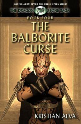 The Balborite Curse: Book Four of the Dragon Stones Saga