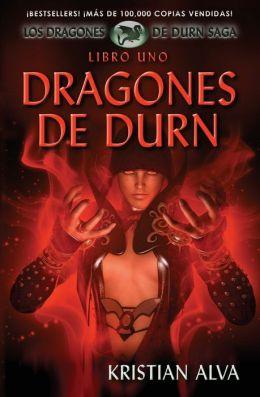 Dragones de Durn: Los Dragones de Durn Saga, Libro Uno