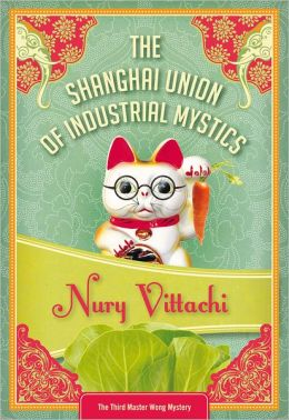 The Shanghai Union of Industrial Mystics: Feng Shui Detective #3