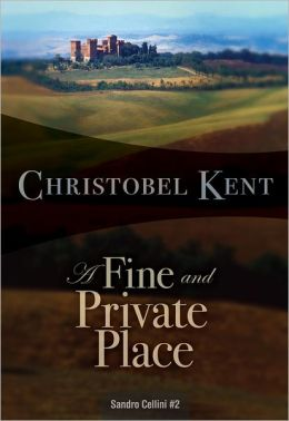 A Fine and Private Place (Sandro Cellini Series #2)