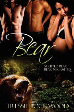 Bear: Stripped Bear / Bear Necessities