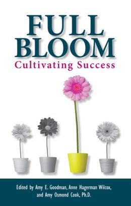 Full Bloom: Cultivating Success