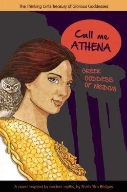 Call Me Athena: Greek Goddess of Wisdom