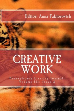 Creative Work: Pennsylvania Literary Journal: Volume III, Issue 3