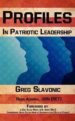 Profiles in Patriotic Leadership