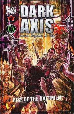 Dark Axis: Rise of the Overmen