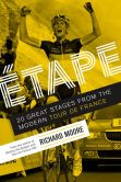 Book Cover Image. Title: Etape:  20 Great Stages from the Modern Tour de France, Author: Richard Moore