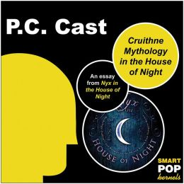 Cruithne Mythology and the House of Night