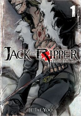 Jack the Ripper: Hell Blade, Volume 1