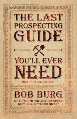 The Last Prospecting Guide You'll Ever Need