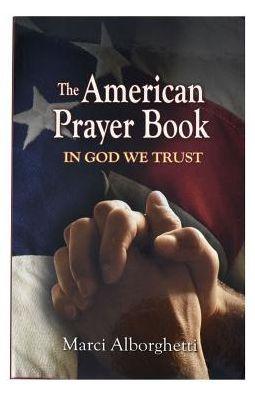 The American Prayer Book: In God We Trust