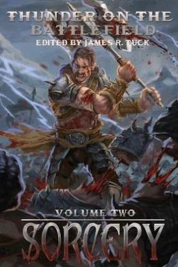 Thunder on the Battlefield: Sorcery