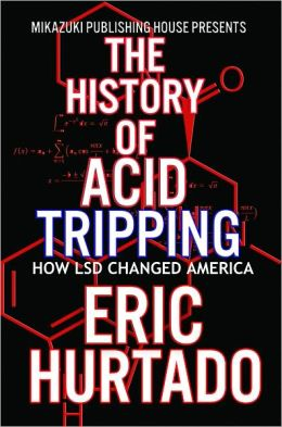 The History of Acid Tripping: How LSD Changed America