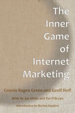 The Inner Game of Internet Marketing