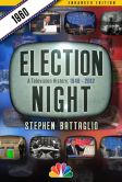 Book Cover Image. Title: Election Night:  1960, Author: Stephen Battaglio
