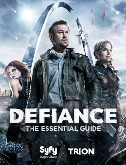 Defiance: The Essential Guide (PagePerfect NOOK Book)