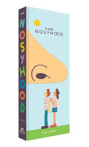 The Nosyhood