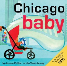 Chicago Baby: A Local Baby Book