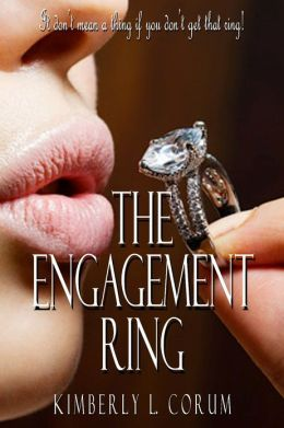 The Engagement Ring: A Contemporary Romance