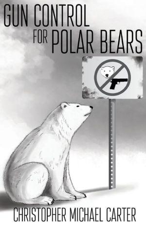 Gun Control for Polar Bears
