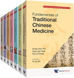 World Century Compendium to Tcm: A 7-Volume Set Volume 1: Fundamentals of Traditional Chinese Medicine Volume 2: Introduction to Diagnosis in Traditio
