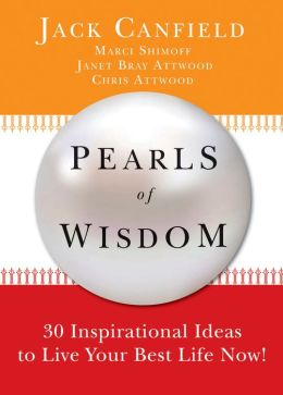 Pearls of Wisdom: 30 Inspirational Ideas to Live your Best Life Now!
