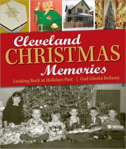 Cleveland Christmas Memories: Looking Back at Holidays Past