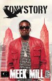 Book Cover Image. Title: Tony Story, Author: Meek Mill