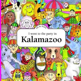 I Went to the Party in Kalamazoo