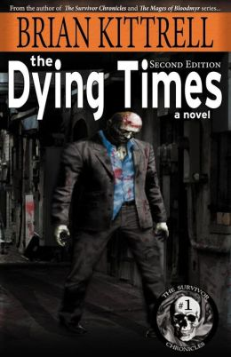 The Dying Times: Nadene's Story in the Times of the Living Dead