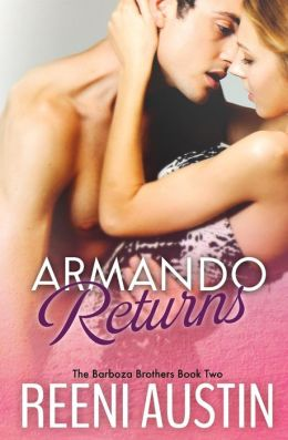 Armando Returns: Barboza Brothers: Book Two