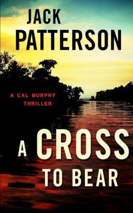 A Cross to Bear: A Cal Murphy Thriller