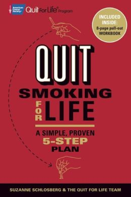 Quit Smoking for Life: A Simple, Proven 5-Step Plan