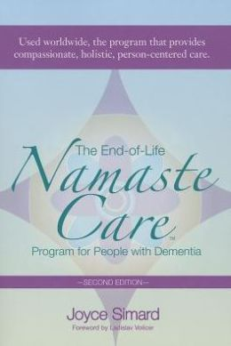 End-of-Life Namaste Care Program for People with Dementia