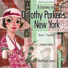 A Journey into Dorothy Parker's New York