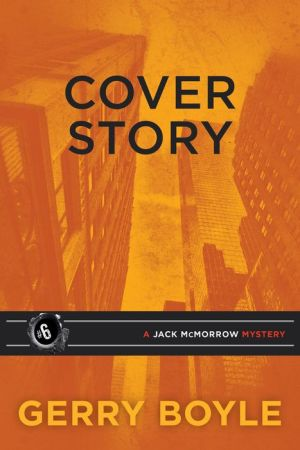 Cover Story: A Jack McMorrow Mystery