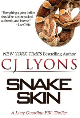 Snake Skin: A Lucy Guardino FBI Thriller