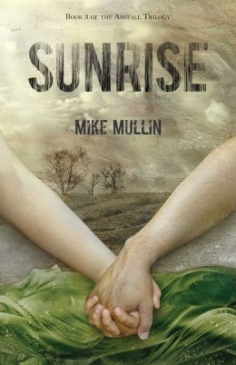Sunrise (Ashfall Series #3)