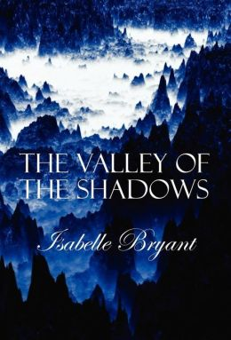 The Valley of The Shadows